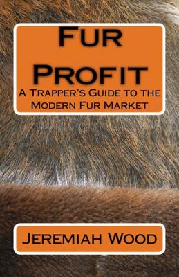 Fur Profit Book by Jeremiah Wood's #0008818